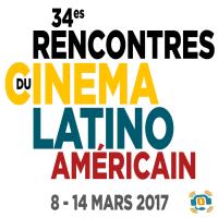France Amérique Latine Vous présente « Les 34es Rencontres du Cinéma Latino Américain »